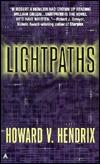 Lightpaths by Howard V. Hendrix