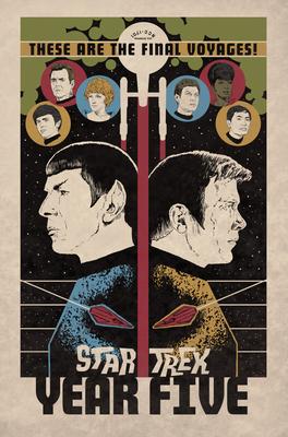 Star Trek: Year Five - Odyssey's End by Stephen Thompson, Silvia Califano, Collin Kelly, Jackson Lanzing, Brandon Easton