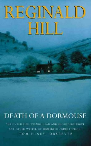 Death of a Dormouse by Reginald Hill, Patrick Ruell