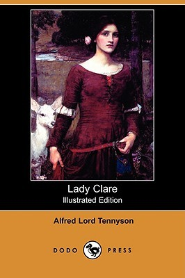 Lady Clare by Granville Perkins, Alfred Fredericks, Alfred Tennyson