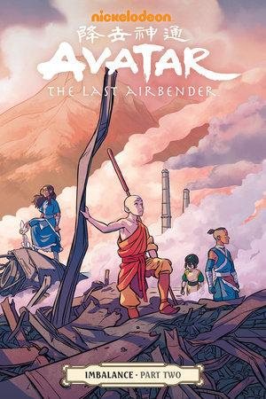 Avatar: The Last Airbender - Imbalance, Part 2 by Bryan Konietzko, Michael Dante DiMartino, Faith Erin Hicks