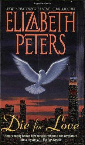 Die for Love by Elizabeth Peters