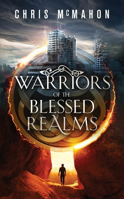 Warriors of the Blessed Realms by Chris McMahon
