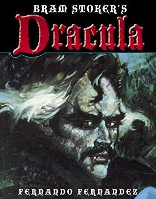 Bram Stoker's Dracula by Bram Stoker, Fernando Fernández