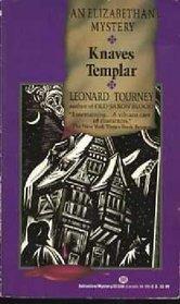 Knaves Templar by Leonard Tourney
