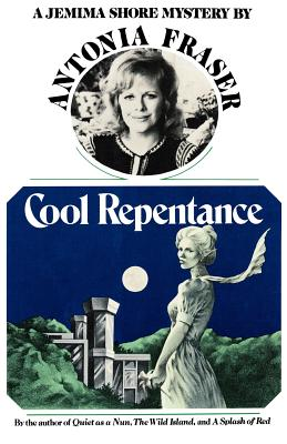 Cool Repentence: A Jemima Shore Mystery by Antonia Fraser