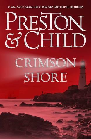 Crimson Shore by Douglas Preston, Lincoln Child