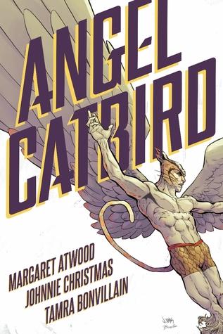 Angel Catbird, Volume 1 by Johnnie Christmas, Margaret Atwood, Tamra Bonvillain