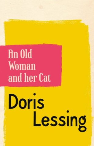 An Old Woman and Her Cat by Doris Lessing