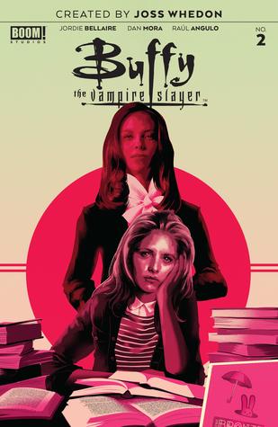 Buffy the Vampire Slayer #2 by Dan Mora, Raúl Angulo, Jordie Bellaire
