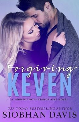 Forgiving Keven: A Stand-Alone Second Chance Romance by Siobhan Davis