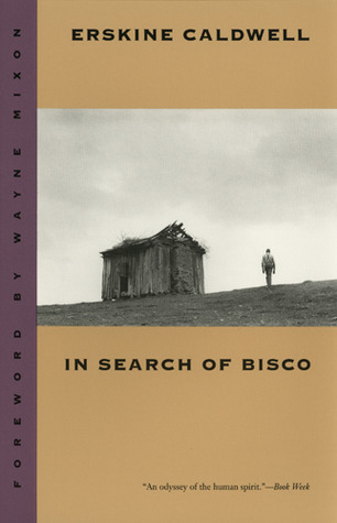In Search of Bisco by Wayne Mixon, Erskine Caldwell
