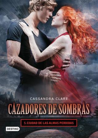 Ciudad de las almas perdidas by Cassandra Clare