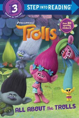 All about the Trolls (DreamWorks Trolls) by Kristen L. Depken