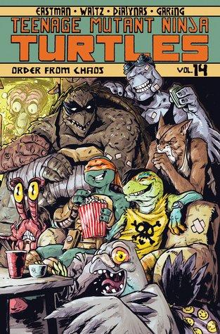 Teenage Mutant Ninja Turtles, Volume 14: Order from Chaos by Kevin Eastman, Ken Garing, Tom Waltz, Michael Dialynas