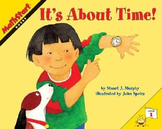 It's About Time! by Stuart J. Murphy, John Speirs