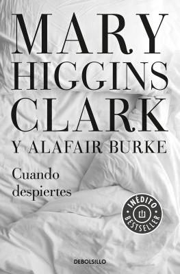Cuando Despiertes / The Sleeping Beauty Killer by Mary Higgins Clark