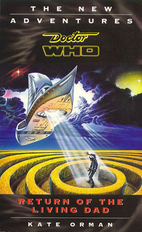 Doctor Who: Return of the Living Dad by Kate Orman