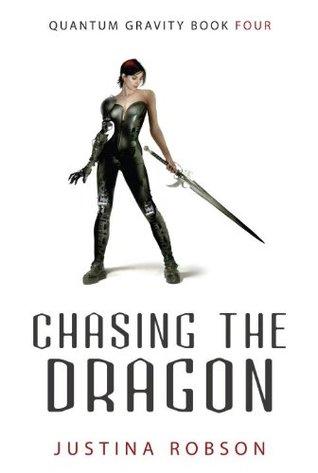 Chasing the Dragon by Justina Robson