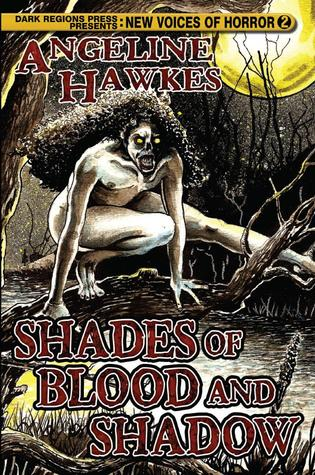 Shades of Blood and Shadow by Angeline Hawkes, Thomas Moran, Joe Morey