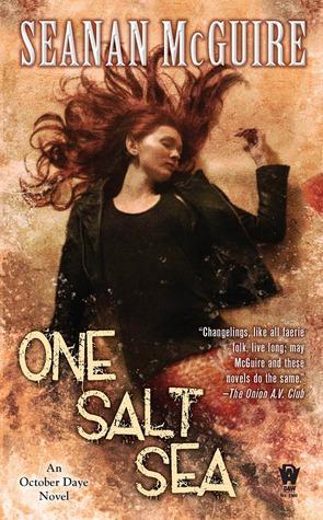 One Salt Sea by Seanan McGuire