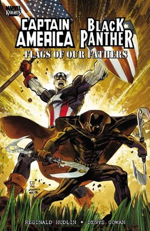 Captain America/Black Panther: Flags of Our Fathers by Reginald Hudlin, Denys Cowan