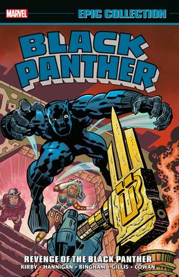 Black Panther Epic Collection: Revenge of the Black Panther by John Byrne, Peter B. Gillis, Chris Claremont