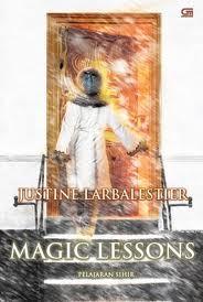 Pelajaran Sihir by Justine Larbalestier