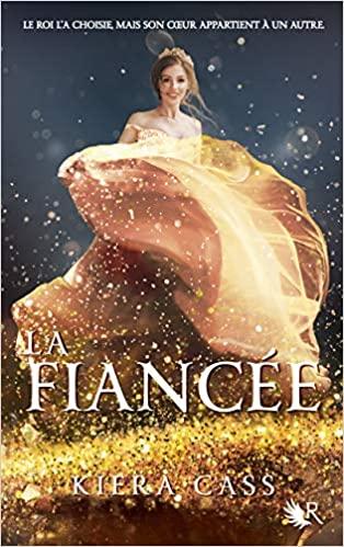 La Fiancée by Kiera Cass