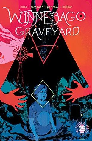 Winnebago Graveyard #1 by Aditya Bidikar, Steve Niles, Stéphane Paitreau, Alison Sampson, Jordie Bellaire