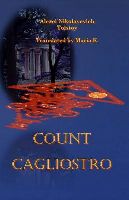 Count Cagliostro by Alexei Tolstoy