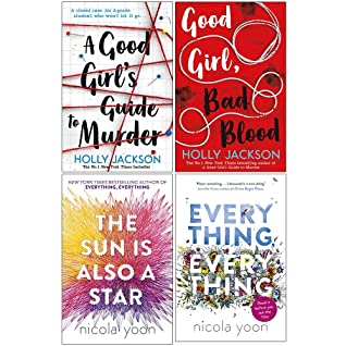 A Good Girl's Guide to Murder, Good Girl Bad Blood, The Sun is also a Star, Everything, Everything 4 Books Collection Set By Holly Jackson & Nicola Yoon by Holly Jackson, Nicola Yoon
