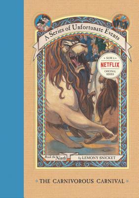 The Carnivorous Carnival by Lemony Snicket