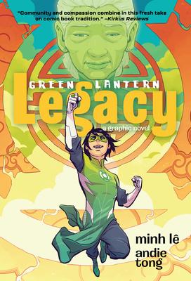 Green Lantern: Legacy by Minh Le