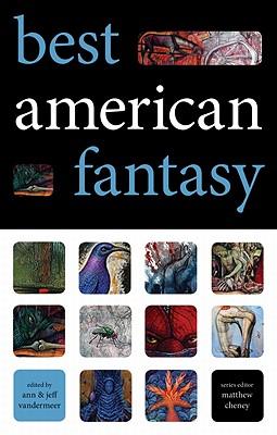 Best American Fantasy by Jeff VanderMeer, Ann VanderMeer
