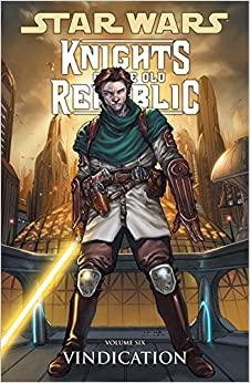 Star Wars: Knights of the Old Republic, Vol. 6: Vindication by Alan Robinson R., John Jackson Miller