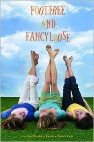 Footfree & Fancyloose by Sarah Fain, Elizabeth Craft