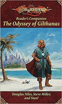 The Odyssey of Gilthanas by Douglas Niles, Steve Miller, Stan Brown