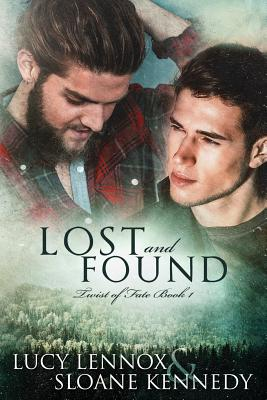 Lost and Found: Twist of Fate Book 1 by Lucy Lennox, Sloane Kennedy