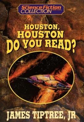 Houston, Houston, Do You Read? by Bob Eggleton, James Tiptree Jr.