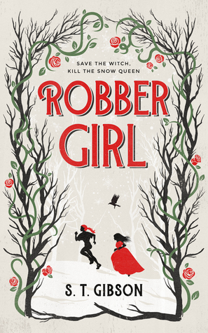 Robbergirl by S.T. Gibson