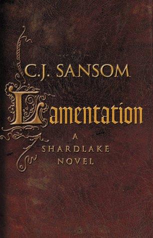 Lamentation by C.J. Sansom
