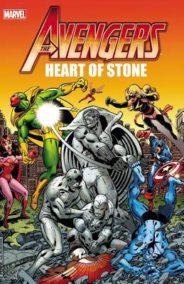 Avengers: Heart of Stone by Jim Shooter, Arvell Jones, Roger Stern, Steven Grant, George Pérez, Dan Green, John Byrne, Bill Mantlo, Sal Buscema