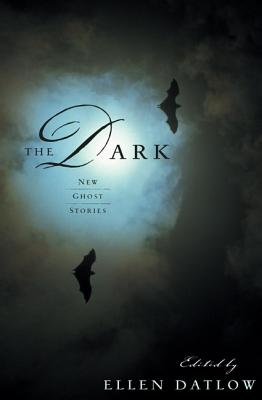 The Dark: New Ghost Stories by