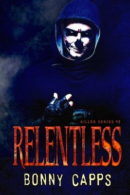 Relentless by Bonny Capps