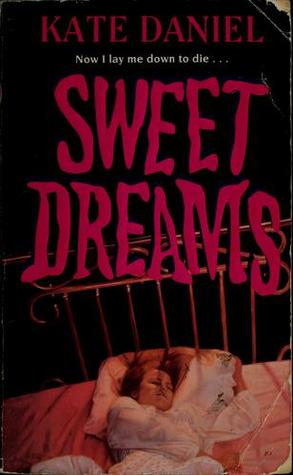 Sweet Dreams by Kate Daniel