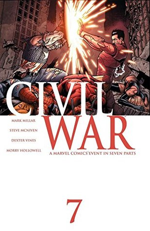 Civil War #7 by Dexter Vines, Steve McNiven, Mark Millar