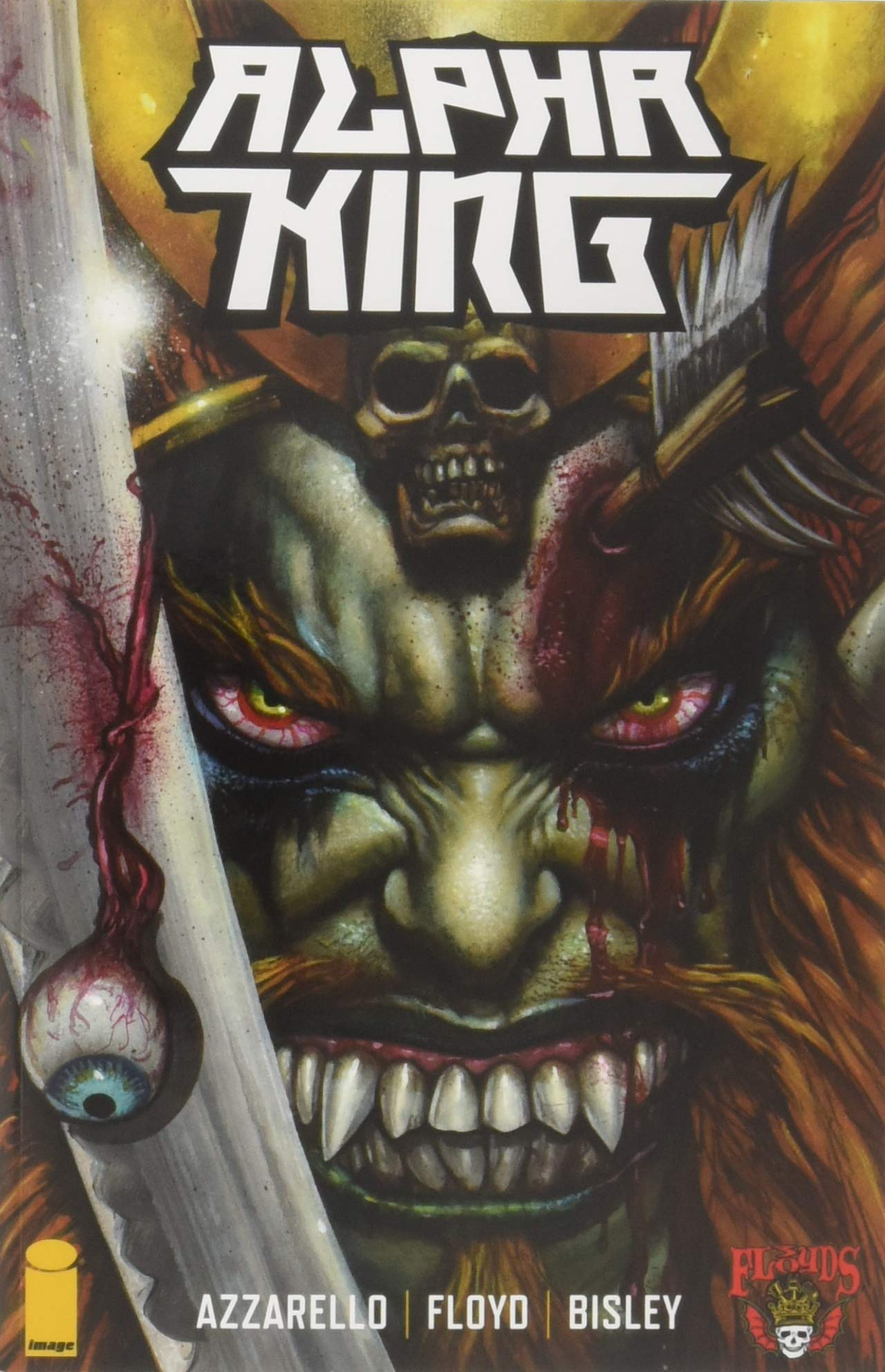 3 Floyds: The Rise of the Alpha King by Nick Floyd, Brian Azzarello, Simon Bisley, Ryan Brown