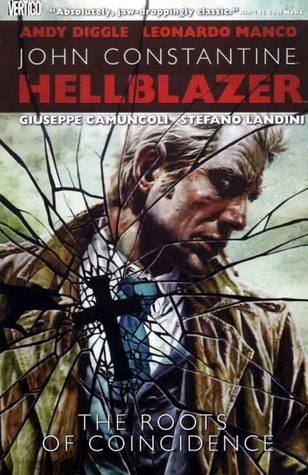 Hellblazer: Roots of Coincidence by Stefano Landini, Leonardo Manco, Andy Diggle, Giuseppe Camuncoli