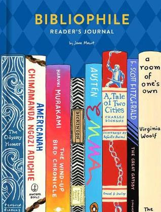 Bibliophile Reader's Journal: (Gift for Book Lovers, Journal for Readers and Writers) by Jane Mount